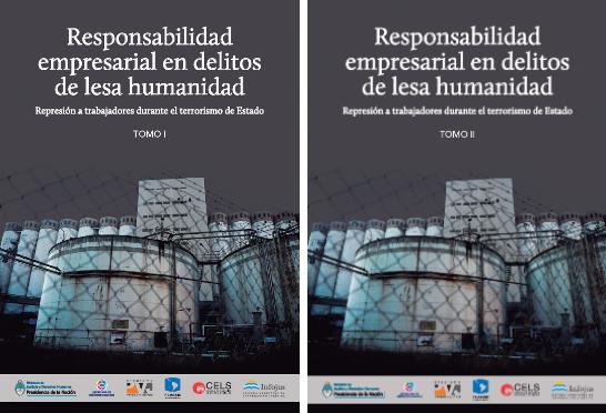 ¡¡Novedad!! «Responsabilidad empresarial argentina en delitos de lesa humanidad. Tomo I y II. PDF.